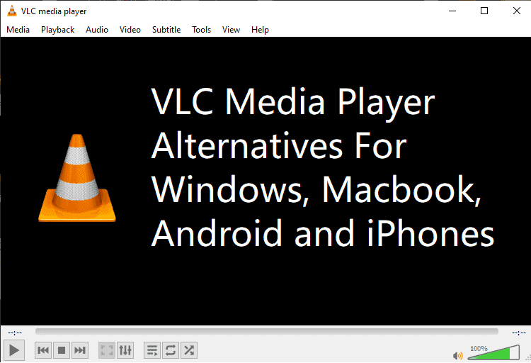 VLC Media Player Alternatives for Everyone - TechyEverything